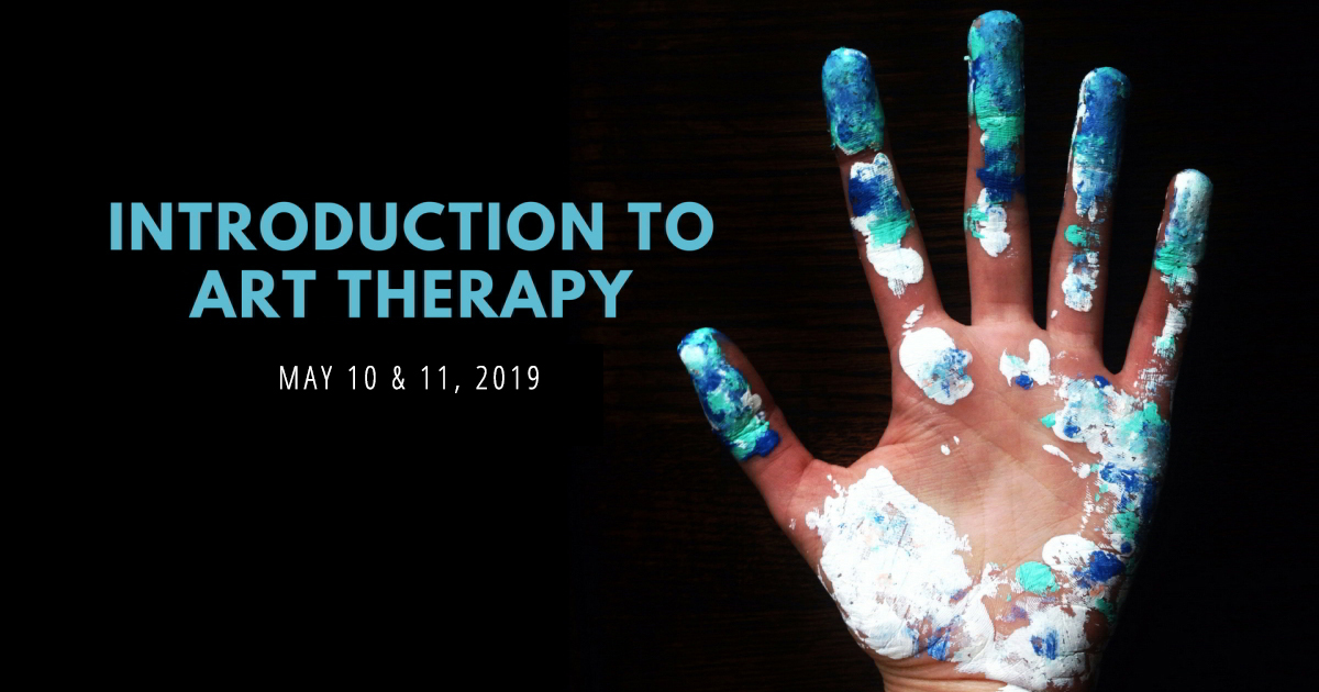 Introduction to Art Therapy - May 2019